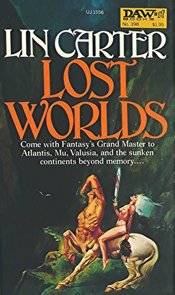 Lost Worlds Lin Carter-small