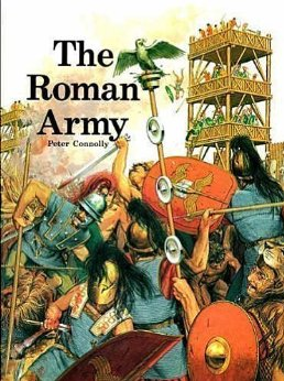 The Roman Army Peter Connolly
