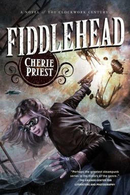 Fiddlehead Cherie Priest-small