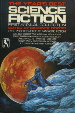 Gardner Dozois The Year's Best Science Fiction First Annual Collection-small
