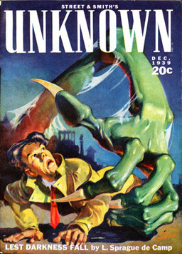 Unknown, December 1939, featuring L. Sprague de Camp's Lest Darkness Fall. Cover by Edd Cartier