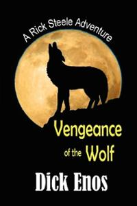 Vengeance-of-the-Wolf-Dick-Enos