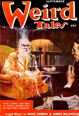 "Weird Tales September 1950, with ""Legal Rites"" by Isaac Asimov and"