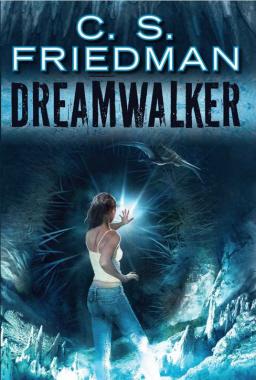 C.S.Friedman Dreamwalker-small