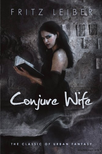 Conjure Wife 2009