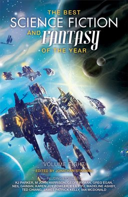 The Best Science Fiction and Fantasy of the Year Volume 8-small