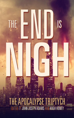 The End is Nigh John Joseph Adams-small