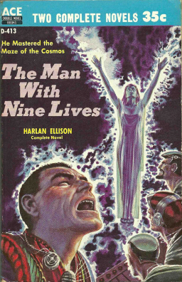 The Man With Nine Lives Harlan Ellison-small