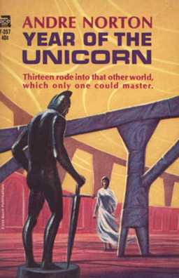 Andre Norton Year of the Unicorn-small