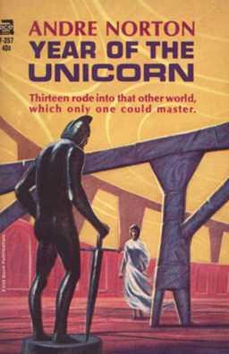 Andre Norton Year of the Unicorn-small