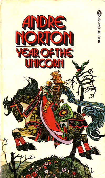 "Cover of ""Year of the Unicorn"" by Andre Norton"