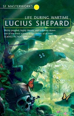 Life During Wartime Lucius Shepard-small