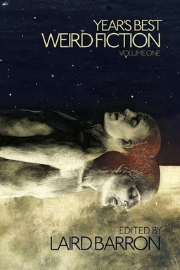 Year's Best Weird Fiction Volume One-small