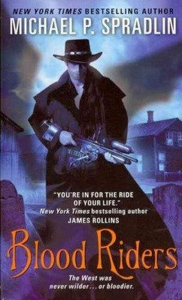 Blood Riders Michael Spradlin-small