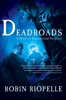Deadroads 9781597805131