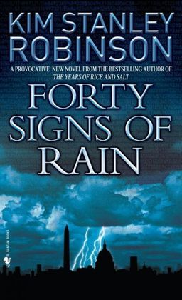 Kim Stanley Robinson Forty Signs of Rain-small