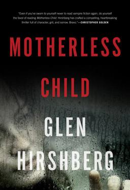 Motherless Child Glen Hirshberg-small