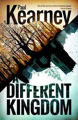 Paul Kearney A Different Kingdom-small
