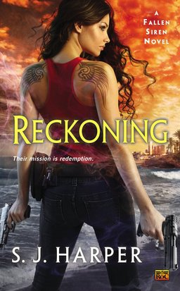 Reckoning, volume 2 in the Fallen Siren series (due October 2014)