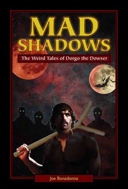 Mad Shadows The Weird Tales of Dorgo the Dowser-small