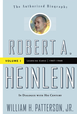 Robert A Heinlein In Dialogue With His Century Volume 1-small