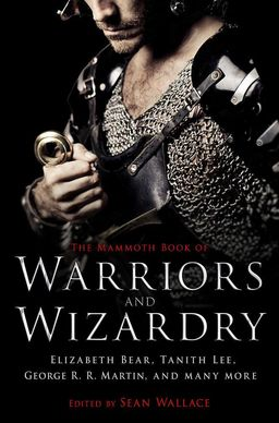 The Mammoth Book of Warriors and Wizardry-small