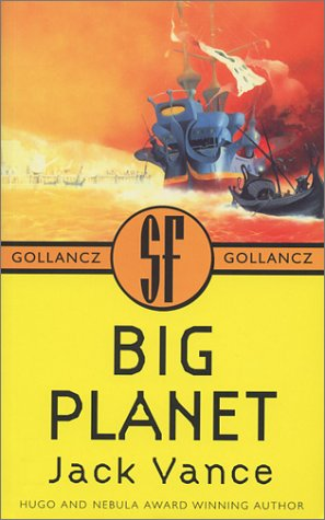Big Planet Jack Vance Gollancz