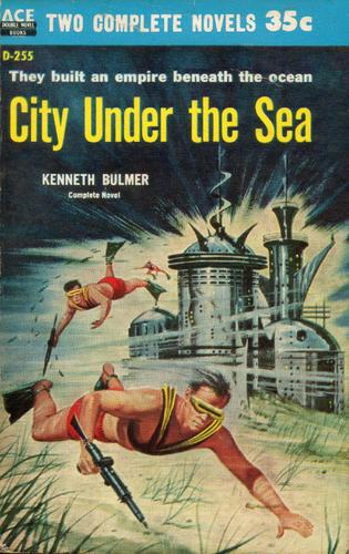 City Under the Sea Kenneth Bulmer Ace-small