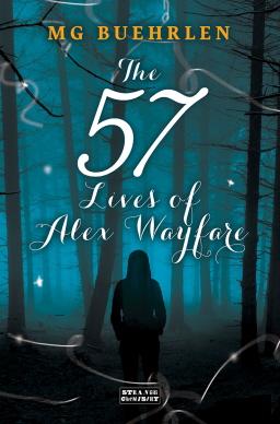 The 57 Lives of Alex Wayfare M. G. Buehrlen-small