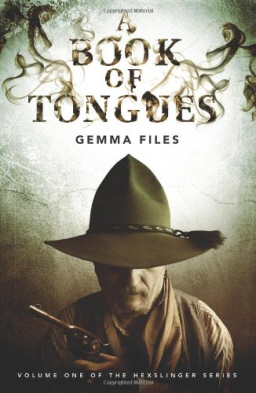A Book of Tongues Gemma Files-small