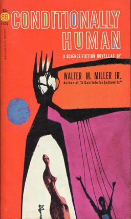 Conditionally Human Walter M. Miller-small