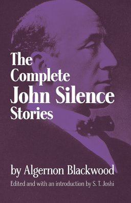 The Complete John Silence Stories-small
