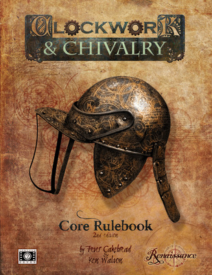 Clockwork and Chivalry Second Edition-small