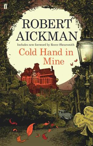 Cold Hand in Mine Robert Aickman-small
