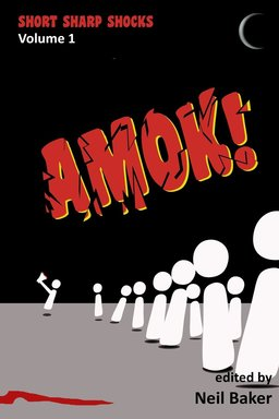 Short Sharp Shocks Amok!-small
