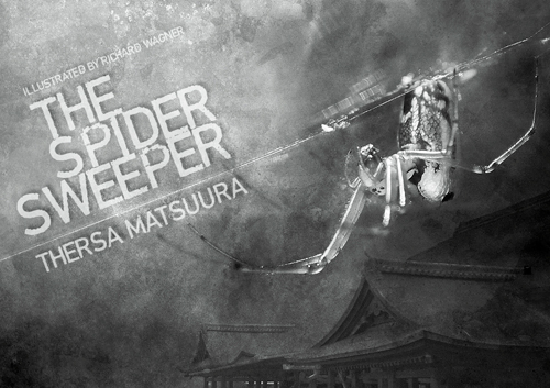 The Spider Sweeper Thersa Matsuura
