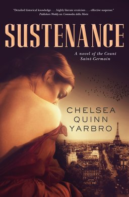 Sustenance Chelsea Quinn Yarbro-small