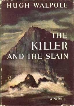 The Killer and the Slain Hugh Walpole 1942-small