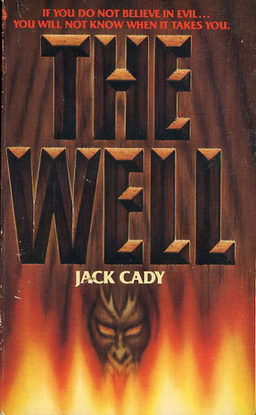 The Well Jack Cady 1982-small
