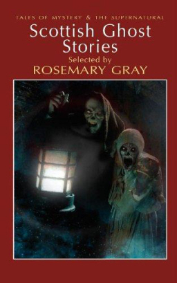 Tales of Mystery and the Supernatural Scottish Ghost Stories-small