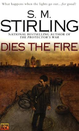 S. M. Stirling Dies The Fire-small