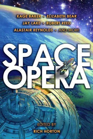 Space Opera Rich Horton-small