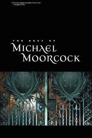 The Best of Michael Moorcock-small