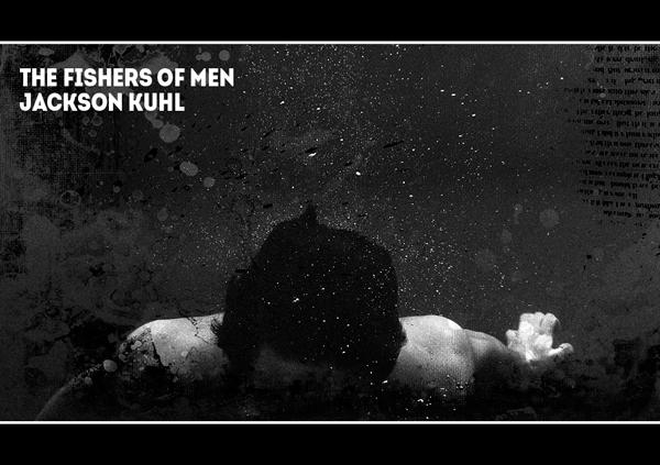 The Fishers of Men Jackson Kuhl