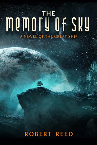 The Memory of Sky A Great Ship Trilogy-small