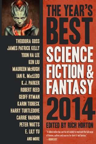 The Year's Best Science Fiction and Fantasy 2014 Rich Horton-small