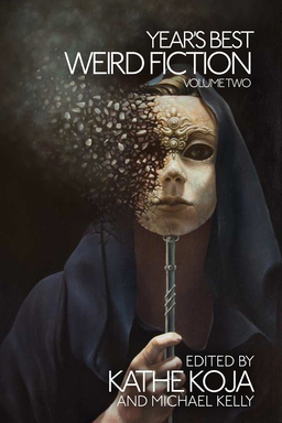 Year's Best Weird Fiction Volume 2-small