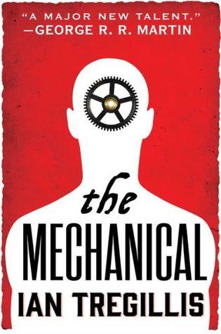 The Mechanical Ian Tregillis-small
