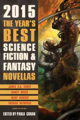 The Year's Best Science Fiction & Fantasy Novellas 2015-small