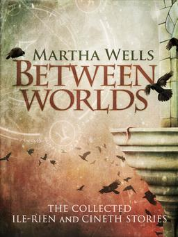 Between Worlds Martha Wells-small